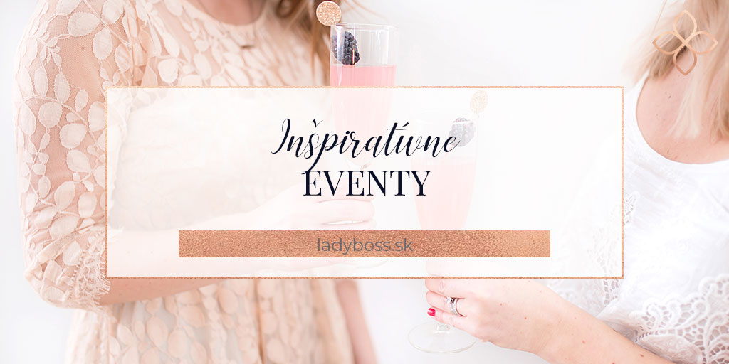 Kategoria_inspirativne-eventy_blog-lady-boss